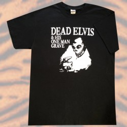 T-Shirt Dead Elvis and his...